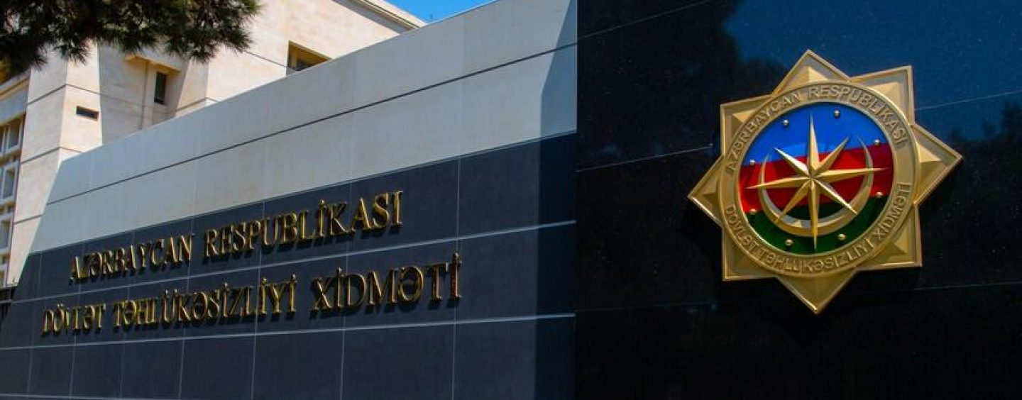 State Security Service: Over 14 Armenian Militants İnfiltrated Azerbaijan's Territory